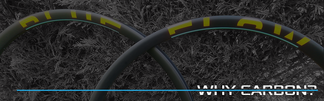 Blue Flow Wheels - Carbon Mountain Bike Wheels - Why Carbon Banner